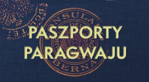Paszporty Paragwaju, reż Robert Kaczmarek